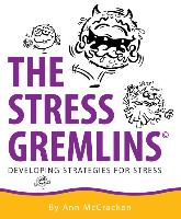 The Stress Gremlins - Developing strategies for stress