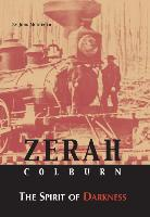 Zerah Colburn The Spirit of Darkness