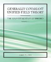 Generally Covariant Unified Field Theory