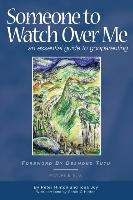 Someone to Watch Over Me - An Essential Guide to Godparenting
