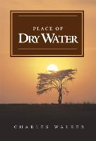 Place of Dry Water