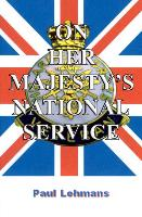 On Her Majesty's National Service