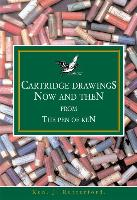 Cartridge Drawings Now and Then from the Pen of Ken