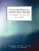 Evans Equations of Unified Field Theory