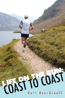 Life on the Run: Coast to Coast