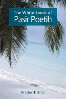 The White Sands of Pasir Poetih
