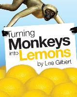 Turning Monkeys into Lemons