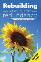 Rebuilding your life after redundancy - The New Life Network Handbook 2009