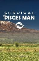 Survival of a Pisces Man