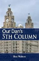 Our Dan's 5th Column