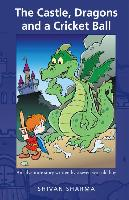 The Castle, Dragons and a Cricket Ball