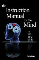 The Instruction Manual For The Mind