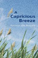 A Capricious Breeze
