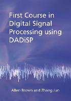 First Course in Digital Signal Processing using DADiSP