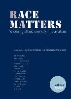 Race matters: Widening ethnic diversity in journalism
