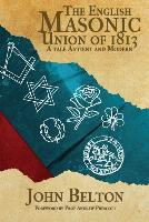 book: The English Masonic Union of 1813
