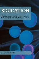 Education: Purpose and Control