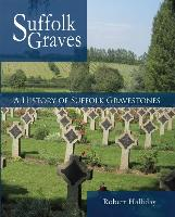 A History of Suffolk Gravestones