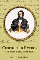 Christopher Rawdon: the lost philanthropist