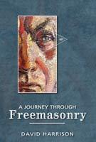 A Journey Through Freemasonry