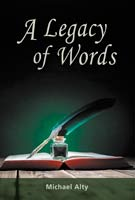 A Legacy of Words